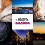 Fotografie Kurs Hamburg